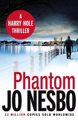 Phantom: Oslo Sequence No. 7 - Harry Hole 9 (Paperback)