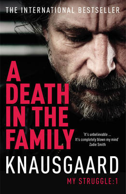 A Death in the Family: My Struggle - Knausgaard 1 (Paperback)