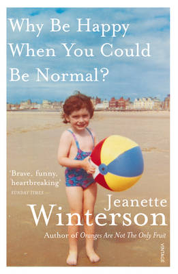 Why be Happy When You Could be Normal? (Paperback)