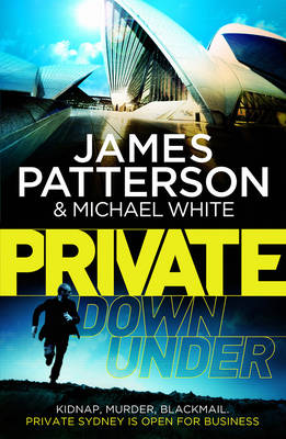Private Down Under: (Private 6) - Private Series 6 (Paperback)