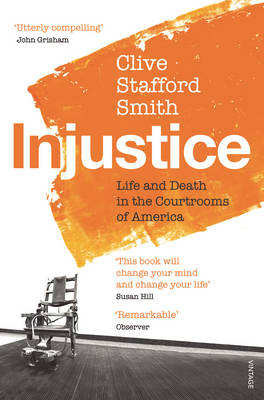 Injustice: Life and Death in the Courtrooms of America (Paperback)
