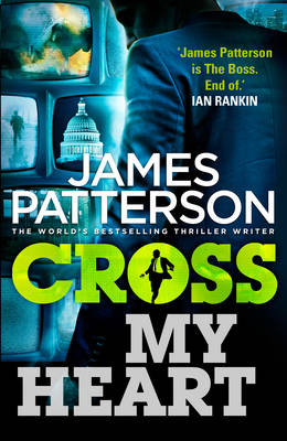 Cross My Heart: (Alex Cross 21) - Alex Cross 21 (Paperback)