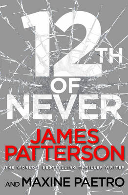 12th of Never: (Women's Murder Club 12) - Women's Murder Club 12 (Paperback)