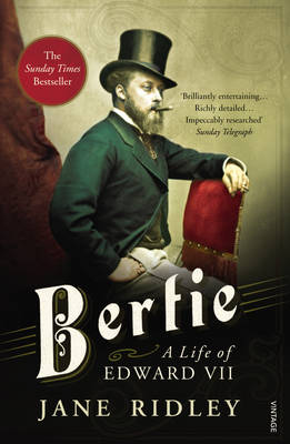 Bertie: A Life of Edward VII (Paperback)