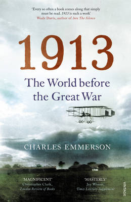 1913: The World Before the Great War (Paperback)