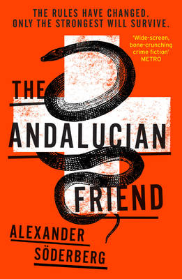 The Andalucian Friend: The First Book in the Brinkmann Trilogy (Paperback)