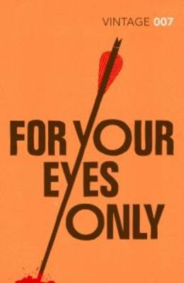 For Your Eyes Only: James Bond 007 (Paperback)