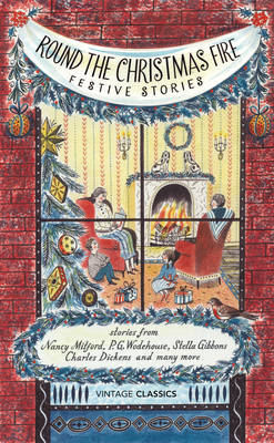 Round the Christmas Fire: Festive Stories (Hardback)