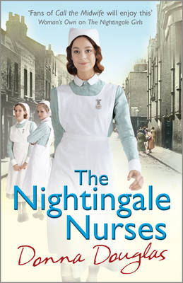 The Nightingale Nurses - Nightingales 3 (Paperback)