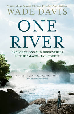 One River: Explorations and Discoveries in the Amazon Rain Forest (Paperback)