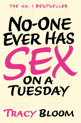 No-one Ever Has Sex on a Tuesday (Paperback)