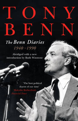 The Benn Diaries: 1940-1990 (Paperback)