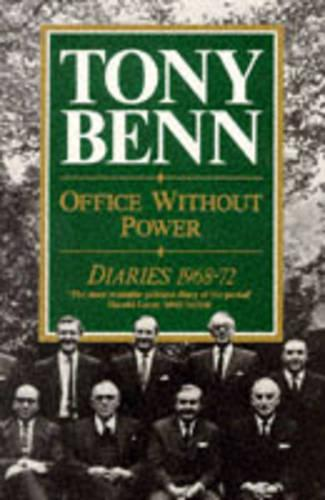 Office without Power: Diaries, 1968-72 (Paperback)