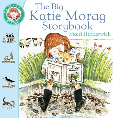 The Big Katie Morag Storybook - Katie Morag 9 (Paperback)