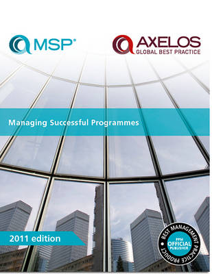 Managing Successful Programmes 2011 (Paperback)