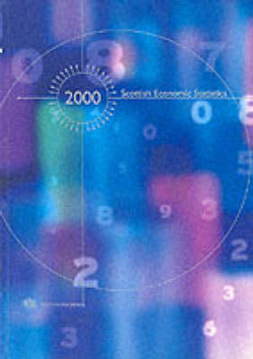 Scottish Economic Statistics 2000 - Scottish Executive Papers 2000/8 (Session (Paperback)
