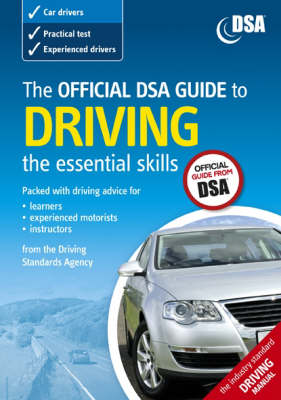 The Official DSA Guide to Driving 2007: The Essential Skills (Paperback)