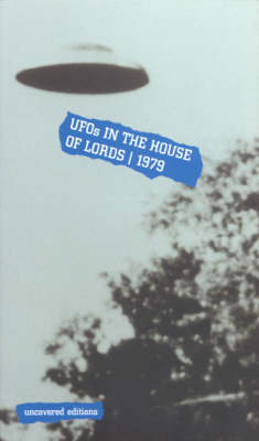 UFOs in the House of Lords, 1979 - Uncovered Editions (Paperback)
