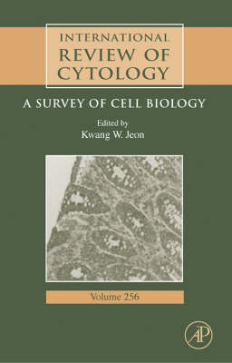 International Review of Cytology: A Survey of Cell Biology - International Review of Cell and Molecular Biology 256 (Hardback)