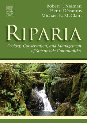 Riparia: Ecology, Conservation, and Management of Streamside Communities - Aquatic Ecology (Hardback)
