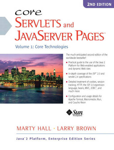 Core Servlets and JavaServer Pages: Core Technologies Volume 1 (Paperback)