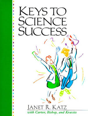 Keys to Science Success (Paperback)