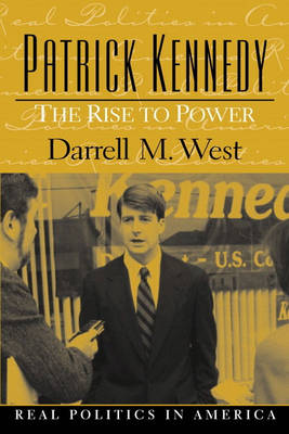 Patrick Kennedy: The Rise to Power (Paperback)