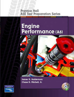 Engine Performance: (A8) - Prentice Hall ASE Test Preparation Series (Paperback)