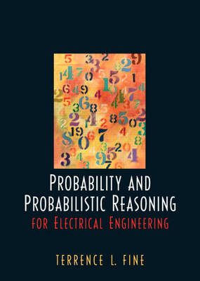 Probability and Probabilistic Reasoning for Electrical Engineering (Hardback)