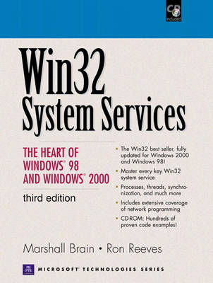 Win32 System Services: Heart of Windows 2000 and 98 (Mixed media product)