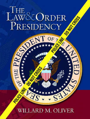The Law and Order Presidency (Paperback)