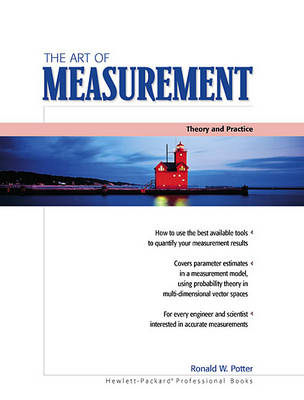 The Art of Measurement: Theory and Practice (Paperback)