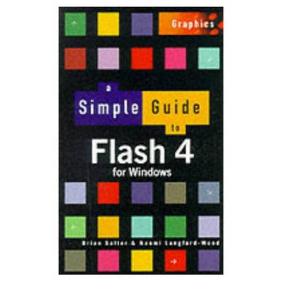 A Simple Guide for Flash 4 - Simple Guide (Paperback)