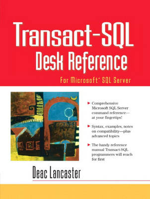 Transact-SQL Desk Reference: For Microsoft SQL Server (Paperback)