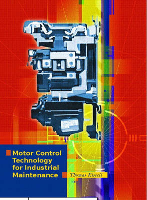 Motor Control Technology for Industrial Maintenance (Hardback)