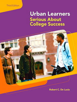 Urban Learners: Serious About College Success (Paperback)