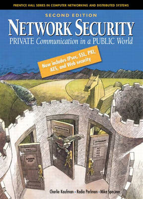 Network Security: Private Communication in a Public World (Hardback)