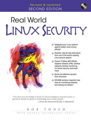 Real World Linux Security: Intrusion Prevention, Detection and Recovery (Mixed media product)