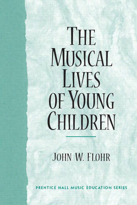 The Musical Lives of Young Children (Paperback)