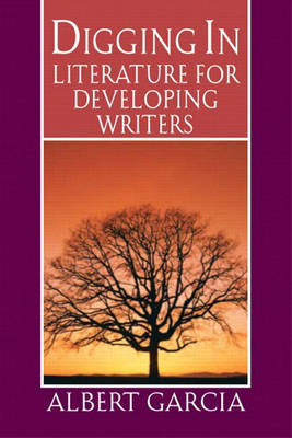 Digging in: Literature for Developing Writers (Paperback)