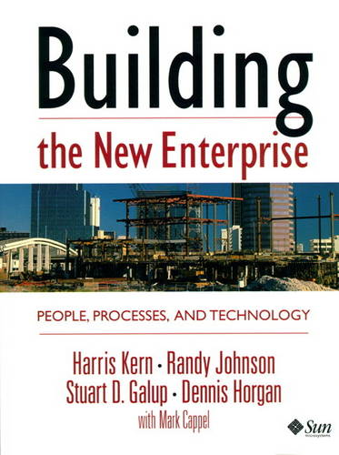 Building the New Enterprise: People, Processes and Technology (Hardback)