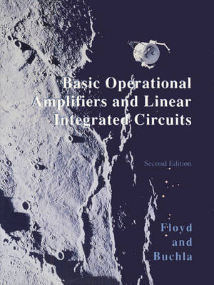 Basic Operational Amplifiers and Linear Integrated Circuits (Hardback)