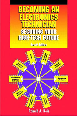 Becoming an Electronics Technician: Securing Your High-tech Future (Paperback)