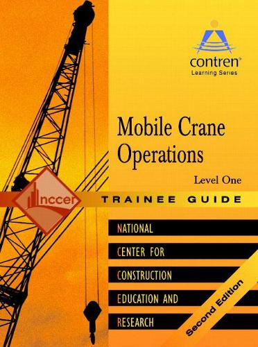 Mobile Crane Operations Level 1 Trainee Guide (Paperback)