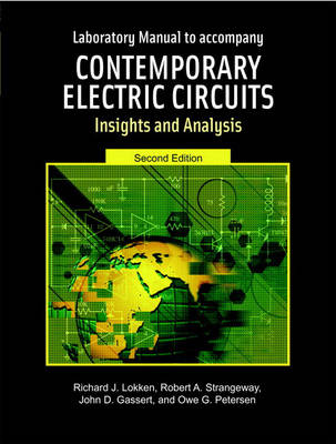 Contemporary Electric Circuits: Laboratory Manual: Insights and Analysis (Paperback)