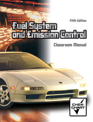 Automotive Fuel Systems and Emission Controls Package (Paperback)