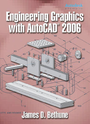 "Engineering Graphics with ""AutoCAD"" 2006 (Hardback)"