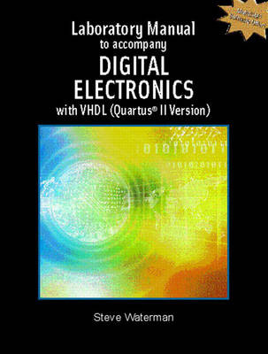 Digital Electronics with VHDL (Quartus II Version): Lab Manual (Paperback)