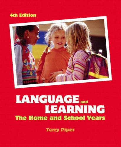 Language and Learning: The Home and School Years (Paperback)