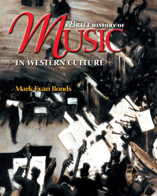 A Brief History of Music in Western Culture (Paperback)